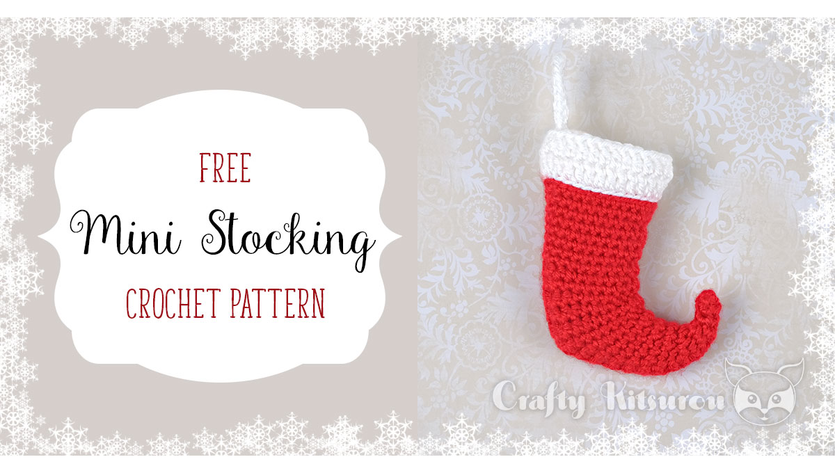 Mini Stocking Crochet Pattern